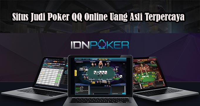 Situs Judi Poker QQ Online Uang Asli Terpercaya
